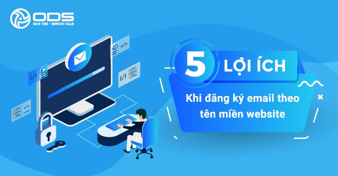 5 lợi ích khi đăng kí email theo tên miền website