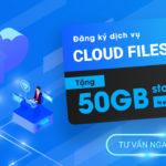 Mua Cloud Files 12 tháng tặng 50GB dung lượng lưu trữ