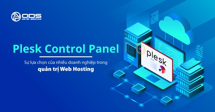 Plesk Control Panel - Sự lựa chọn của nhiều doanh nghiệp trong quản trị Web Hosting