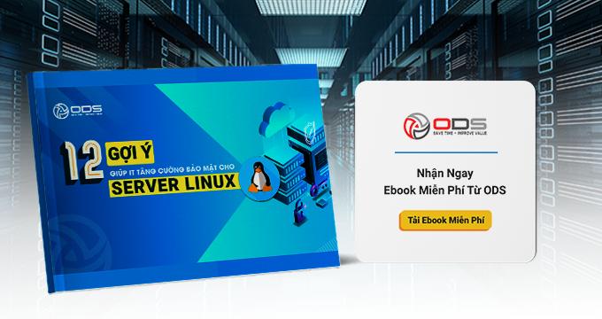 """Tặng bạn Ebook: """"12 Gợi ý giúp IT tăng cường bảo mật cho Server Linux"""""""