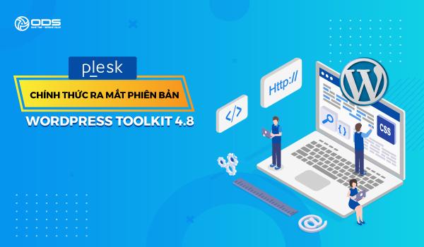 Plesk chính thức ra mắt phiên bản WordPress Toolkit 4.8