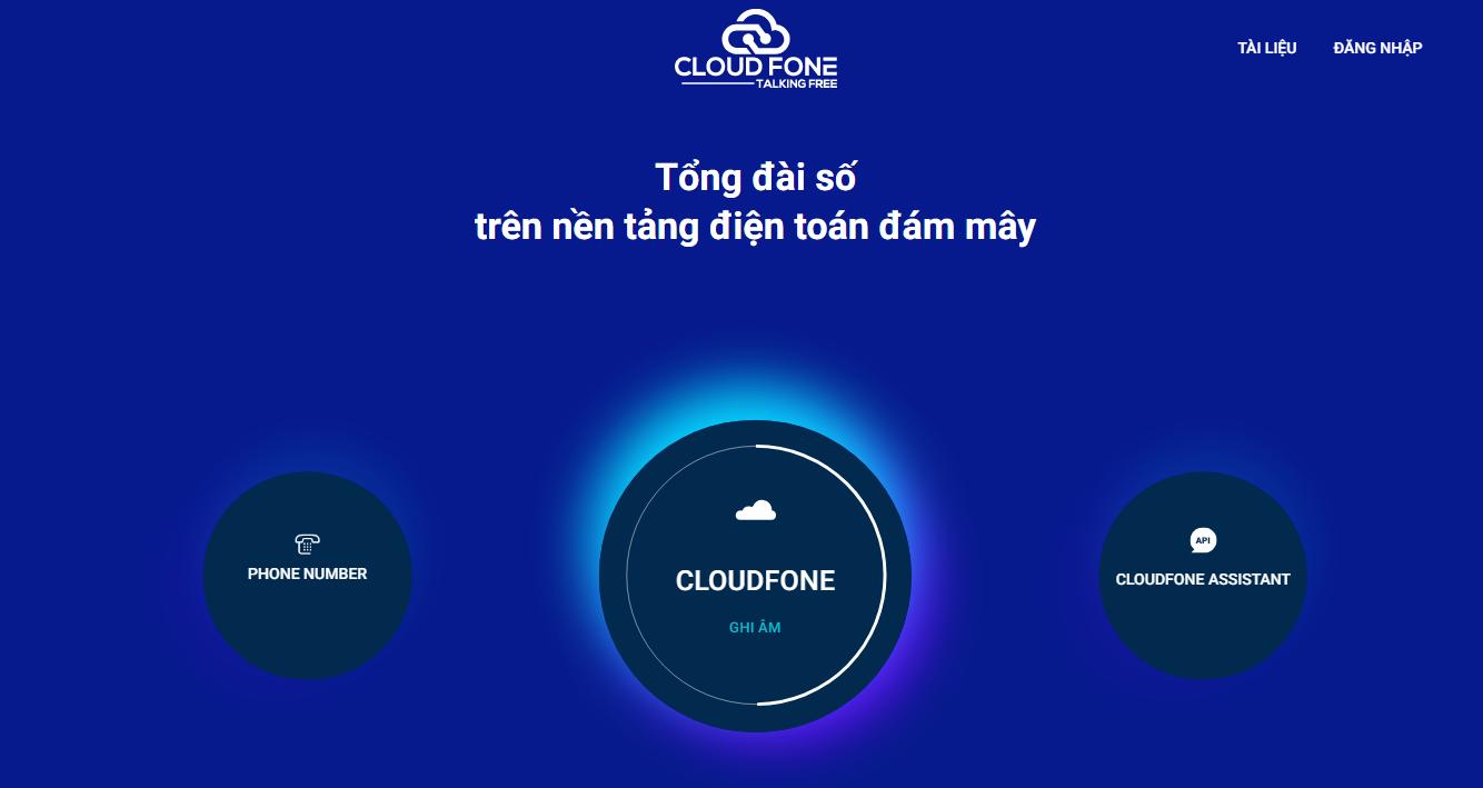 CloudFone chuyên cung cấp dịch vụ tổng đài ảo chất lượng