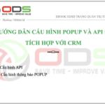 Cấu Hình Popup và API Tích Hợp CRM