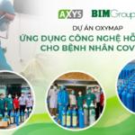 Dự án OxyMap – Ứng dụng công nghệ hỗ trợ Oxy cho bệnh nhân Covid-19